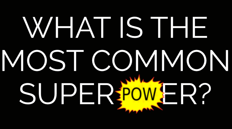 most common superpower